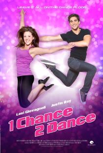 Assistir 1 Chance 2 Dance Online Grátis Dublado Legendado (Full HD, 720p, 1080p) | Adam Deyoe | 2013