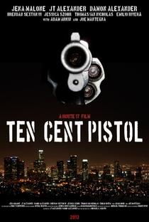 Assistir 10 Cent Pistol Online Grátis Dublado Legendado (Full HD, 720p, 1080p) | Michael C. Martin | 2014