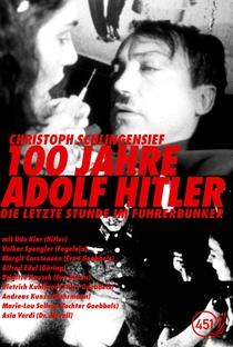 Assistir 100 Anos de Adolf Hitler - A Última Hora no Bunker do Führer Online Grátis Dublado Legendado (Full HD, 720p, 1080p) | Christoph Schlingensief | 1989