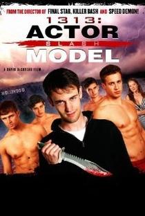Assistir 1313: Actor Slash Model Online Grátis Dublado Legendado (Full HD, 720p, 1080p) | David DeCoteau | 2011
