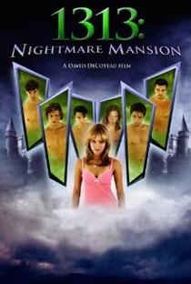 Assistir 1313: Nightmare Mansion Online Grátis Dublado Legendado (Full HD, 720p, 1080p) | David DeCoteau | 2011