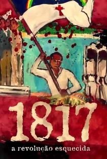 Assistir 1817, a Revolução Esquecida Online Grátis Dublado Legendado (Full HD, 720p, 1080p) | Ricardo Favilla