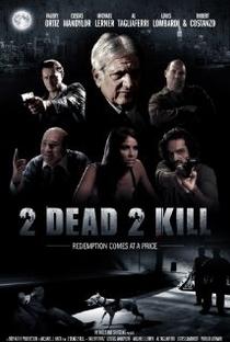 Assistir 2 Dead 2 Kill Online Grátis Dublado Legendado (Full HD, 720p, 1080p) |  | 2014