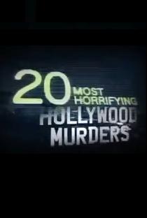 Assistir 20 Most Horrifying Hollywood Murders Online Grátis Dublado Legendado (Full HD, 720p, 1080p)      2006