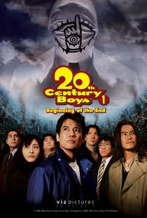 Assistir 20th Century Boys 1: Beginning of the End Online Grátis Dublado Legendado (Full HD, 720p, 1080p) | Yukihiko Tsutsumi | 2008
