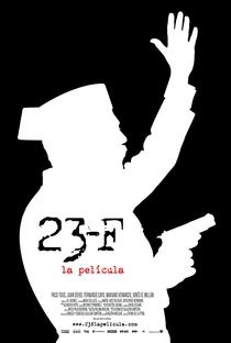 Assistir 23-F. O filme Online Grátis Dublado Legendado (Full HD, 720p, 1080p) | Chema de la Peña | 2011