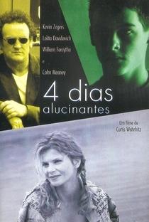 Assistir 4 Dias Alucinantes Online Grátis Dublado Legendado (Full HD, 720p, 1080p) | Curtis Wehrfritz | 1999