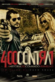 Assistir 400 Contra 1: Uma História do Crime Organizado Online Grátis Dublado Legendado (Full HD, 720p, 1080p) | Caco Souza | 2010