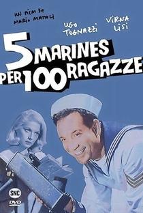 Assistir 5 Marines per 100 Ragazze Online Grátis Dublado Legendado (Full HD, 720p, 1080p) | Mario Mattoli | 1961