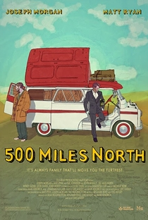 Assistir 500 Miles North Online Grátis Dublado Legendado (Full HD, 720p, 1080p)   Luke Massey   2014