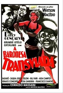 Assistir A Baronesa Transviada Online Grátis Dublado Legendado (Full HD, 720p, 1080p) | Watson Macedo | 1957
