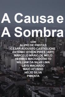 Assistir A Causa e a Sombra Online Grátis Dublado Legendado (Full HD, 720p, 1080p) | Tiago Afonso | 2015