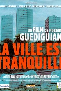 Assistir A Cidade Está Tranquila Online Grátis Dublado Legendado (Full HD, 720p, 1080p) | Robert Guédiguian | 2000
