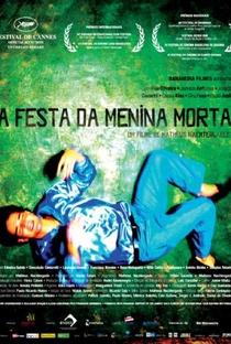 Assistir A Festa da Menina Morta Online Grátis Dublado Legendado (Full HD, 720p, 1080p) | Matheus Nachtergaele | 2009