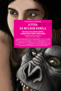 Assistir A Fuga da Mulher Gorila Online Grátis Dublado Legendado (Full HD, 720p, 1080p) | Felipe Bragança