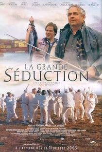 Assistir A Grande Sedução Online Grátis Dublado Legendado (Full HD, 720p, 1080p)   Jean-François Pouliot   2003