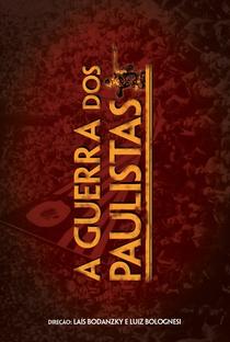 Assistir A Guerra dos Paulistas Online Grátis Dublado Legendado (Full HD, 720p, 1080p) | Laís Bodanzky
