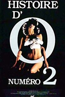 Assistir A História de O: Número 2 Online Grátis Dublado Legendado (Full HD, 720p, 1080p) | Éric Rochat | 1984