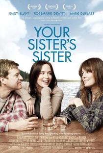 Assistir A Irmã da Sua Irmã Online Grátis Dublado Legendado (Full HD, 720p, 1080p) | Lynn Shelton | 2011