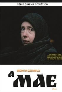 Assistir A Mãe Online Grátis Dublado Legendado (Full HD, 720p, 1080p)   Gleb Panfilov   1989