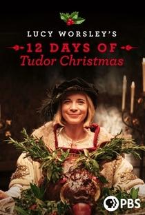 Assistir A Merry Tudor Christmas with Lucy Worsley Online Grátis Dublado Legendado (Full HD, 720p, 1080p) | Peter Sweasey | 2019