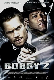 Assistir A Morte e a Vida de Bobby Z Online Grátis Dublado Legendado (Full HD, 720p, 1080p)   John Herzfeld   2007