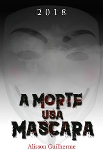 Assistir A Morte usa Máscara Online Grátis Dublado Legendado (Full HD, 720p, 1080p) |  | 2018