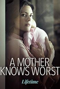 Assistir A Mother Knows Worst Online Grátis Dublado Legendado (Full HD, 720p, 1080p) | Robert Malenfant | 2020