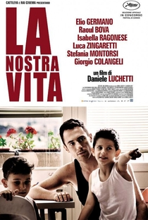 Assistir A Nossa Vida Online Grátis Dublado Legendado (Full HD, 720p, 1080p)   Daniele Luchetti   2010