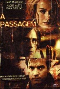 Assistir A Passagem Online Grátis Dublado Legendado (Full HD, 720p, 1080p) | Marc Forster | 2005