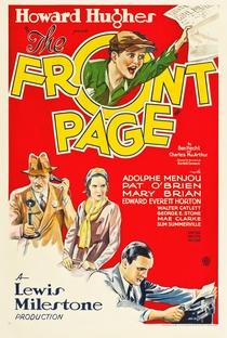 Assistir A Primeira Página Online Grátis Dublado Legendado (Full HD, 720p, 1080p) | Lewis Milestone | 1931