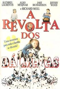 Assistir A Revolta dos Dálmatas Online Grátis Dublado Legendado (Full HD, 720p, 1080p)   Paulette Victor-Lifton   1997