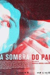 Assistir A Sombra do Pai Online Grátis Dublado Legendado (Full HD, 720p, 1080p) | Gabriela Amaral Almeida | 2018