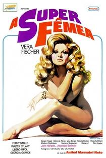 Assistir A Super Fêmea Online Grátis Dublado Legendado (Full HD, 720p, 1080p) | Anibal Massaini Neto | 1973