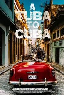 Assistir A Tuba to Cuba Online Grátis Dublado Legendado (Full HD, 720p, 1080p) | Danny Clinch