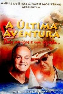 Assistir A Última Aventura Online Grátis Dublado Legendado (Full HD, 720p, 1080p) | Edgard Miranda | 2014