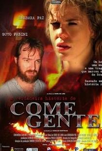 Assistir A Verdadeira História do Come-Gente Online Grátis Dublado Legendado (Full HD, 720p, 1080p) |  | 2005
