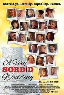 Assistir A Very Sordid Wedding Online Grátis Dublado Legendado (Full HD, 720p, 1080p) | Del Shores | 2017