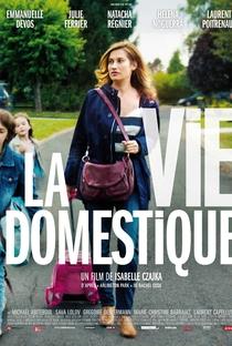 Assistir A Vida Doméstica Online Grátis Dublado Legendado (Full HD, 720p, 1080p) | Isabelle Czajka | 2013