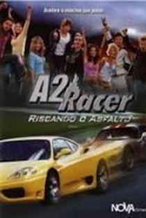 Assistir A2 Racer - Riscando o Asfalto Online Grátis Dublado Legendado (Full HD, 720p, 1080p) |  | 2004