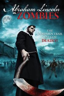 Assistir Abraham Lincoln Vs. Zombies Online Grátis Dublado Legendado (Full HD, 720p, 1080p) | Richard Schenkman | 2012