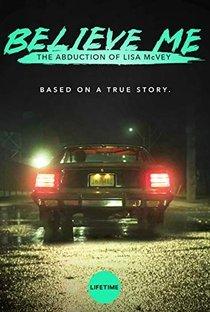 Assistir Acredite em Mim: O Rapto de Lisa McVey Online Grátis Dublado Legendado (Full HD, 720p, 1080p) | Jim Donovan | 2018