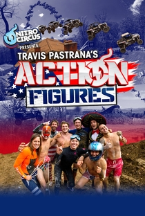 Assistir Action Figures - Nitro Circus Online Grátis Dublado Legendado (Full HD, 720p, 1080p) | Travis Pastrana | 2015