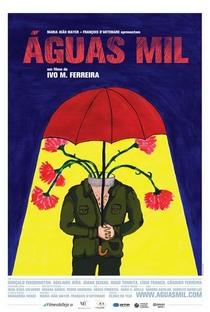Assistir Águas Mil Online Grátis Dublado Legendado (Full HD, 720p, 1080p) | Ivo M. Ferreira | 2009