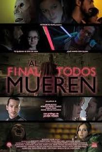 Assistir Al final todos mueren Online Grátis Dublado Legendado (Full HD, 720p, 1080p) | Javier Botet | 2013