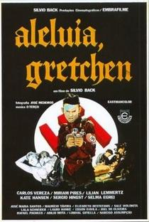 Assistir Aleluia, Gretchen Online Grátis Dublado Legendado (Full HD, 720p, 1080p)   Sylvio Back   1976