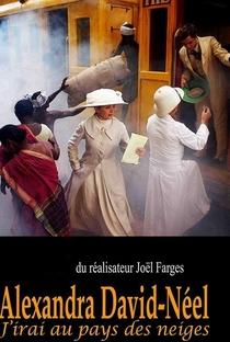 Assistir Alexandra David-Néel: Eu irei ao País das Neves Online Grátis Dublado Legendado (Full HD, 720p, 1080p) | Joël Farges | 2012