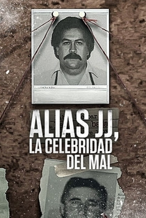 Assistir Alias JJ, A Celebridade do Mal Online Grátis Dublado Legendado (Full HD, 720p, 1080p)      2017