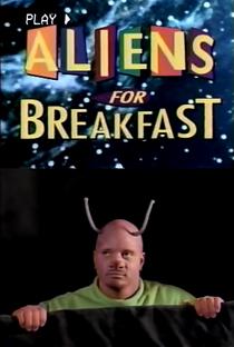 Assistir Aliens for Breakfast Online Grátis Dublado Legendado (Full HD, 720p, 1080p) | John T. Kretchmer | 1994