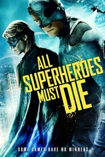 Assistir All Superheroes Must Die Online Grátis Dublado Legendado (Full HD, 720p, 1080p) | Jason Trost | 2011